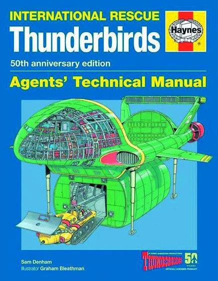Thunderbirds Agents' Technical Manual: International Rescue Book