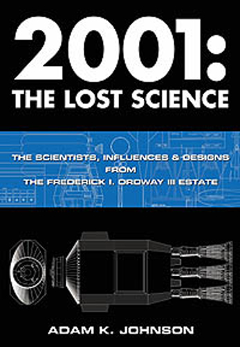 2001: A Space Odyssey The Lost Science Book Volume 2