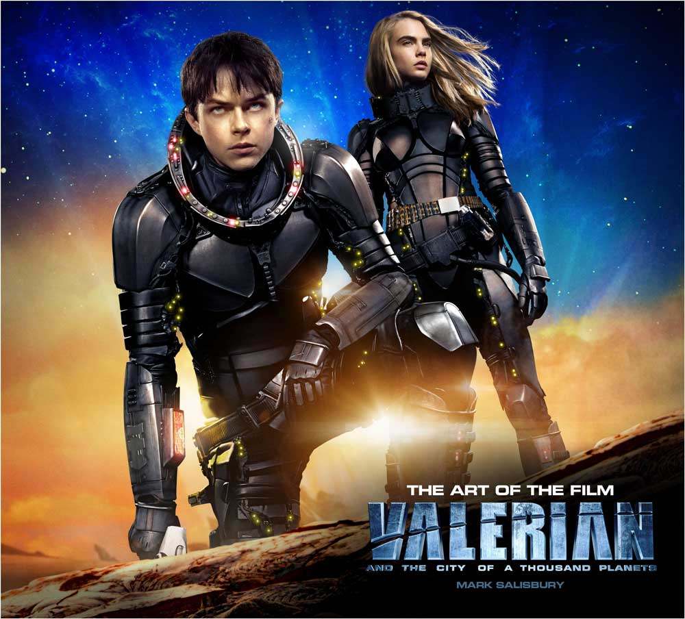 Valerian and the City of a Thousand Planets: The Art of the Movie Hardcover Book