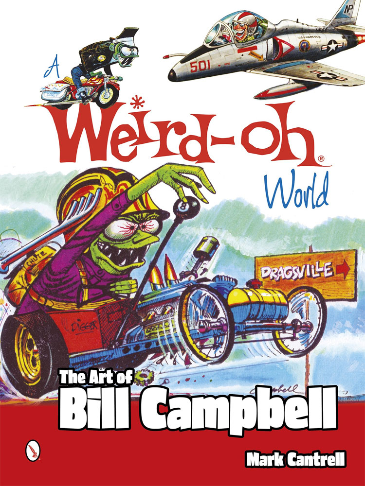 Weird-Oh World: The Art of Bill Campbell Softcover Book