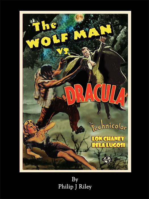 Wolf Man vs. Dracula: An Alternate History for Classic Film Monsters Book