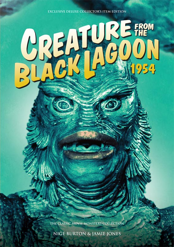 Creature from the Black Lagoon 1954 Ultimate Guide Book