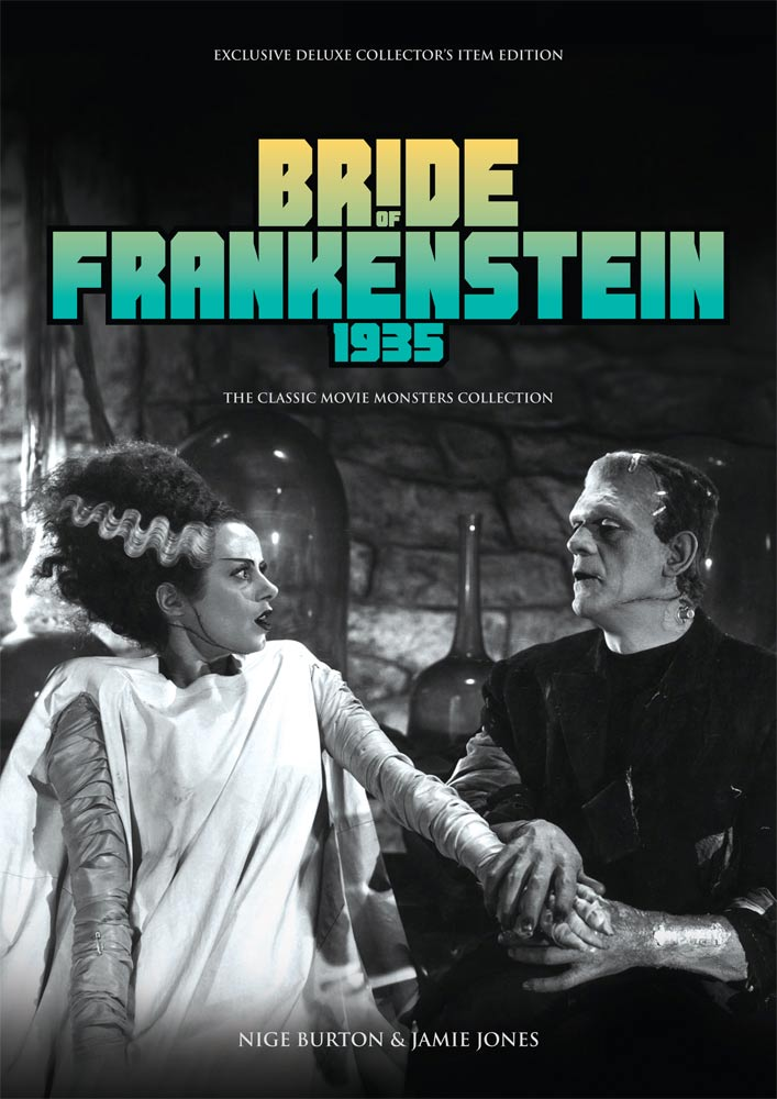 Bride of Frankenstein 1935 Ultimate Guide Book