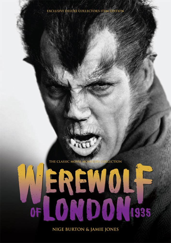 Werewolf of London 1935 Ultimate Guide Book