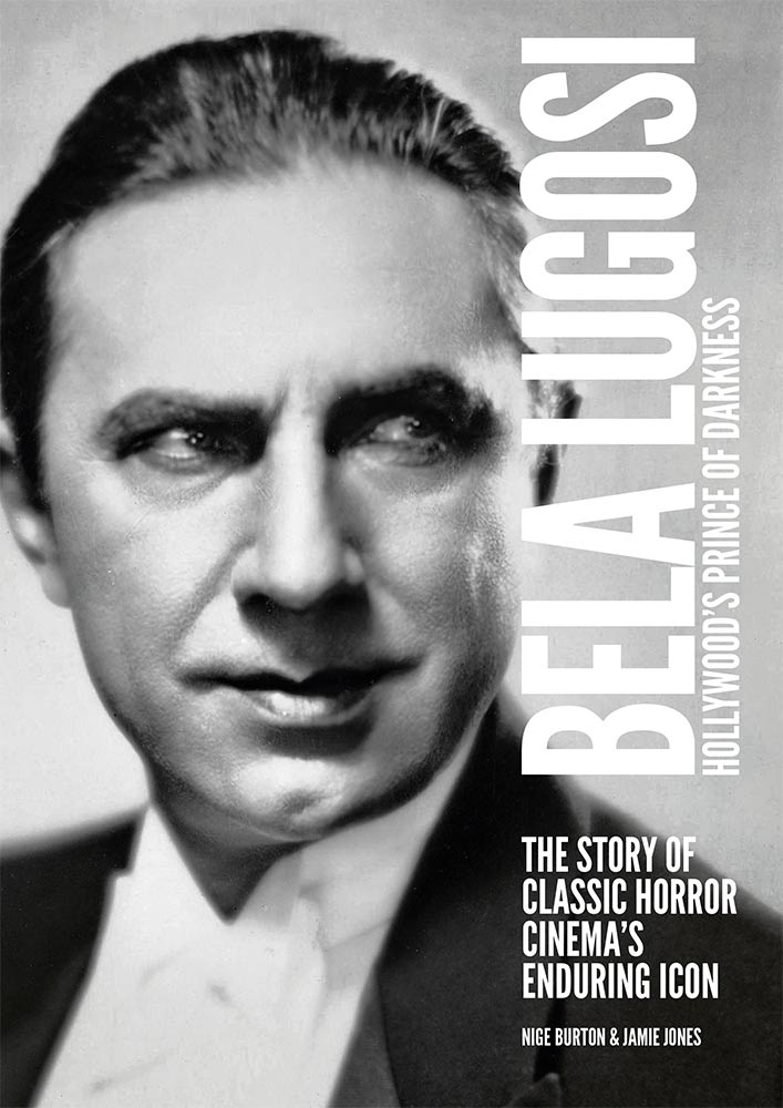 Bela Lugosi: Hollywood's Prince of Darkness Book