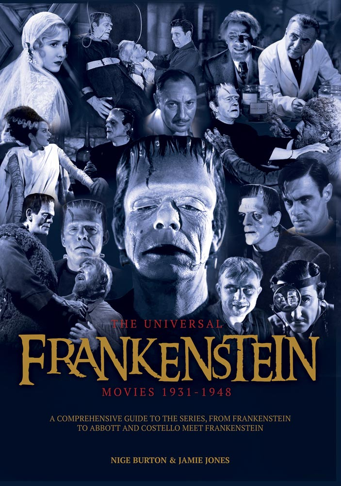 The Universal Frankenstein Movies 1931-1948 Book