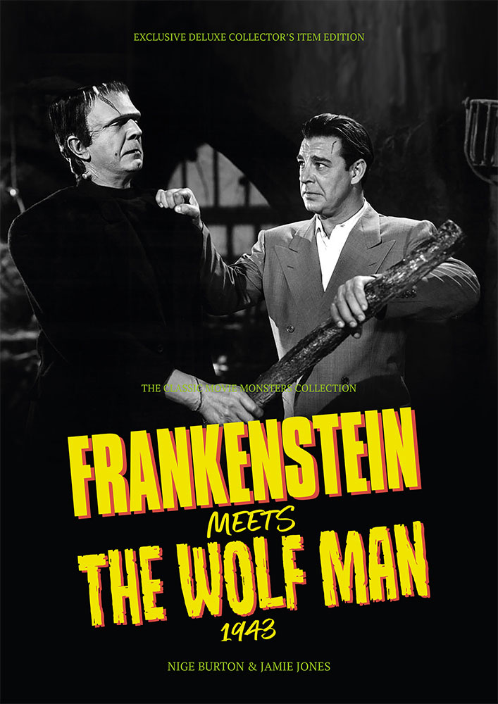 Frankenstein Meets the Wolf Man 1943 Ultimate Guide Book