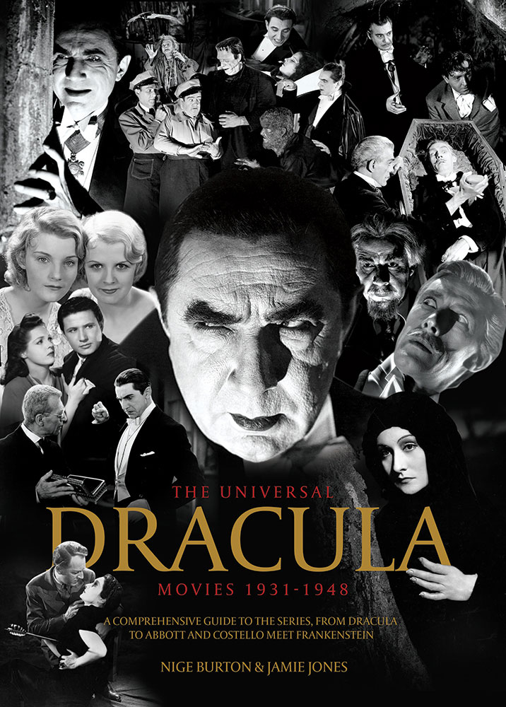Universal Dracula Movies 1931-1948 Franchise Guide Book