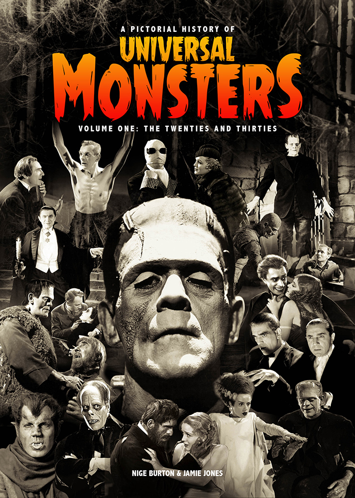 Universal Monsters Pictorial History of Vol 1: The 20s & 30s Book