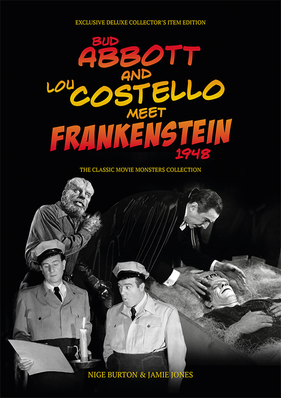 Abbott and Costello Meet Frankenstein 1948 Ultimate Guide Book