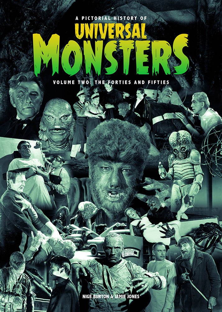 Universal Monsters Pictorial History of Vol 2: The 40s & 50s Book