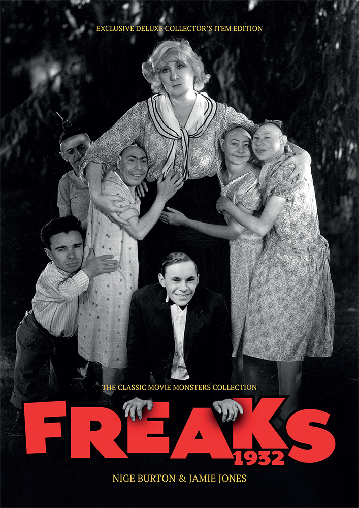 Freaks 1932 Ultimate Guide Book Tod Browning