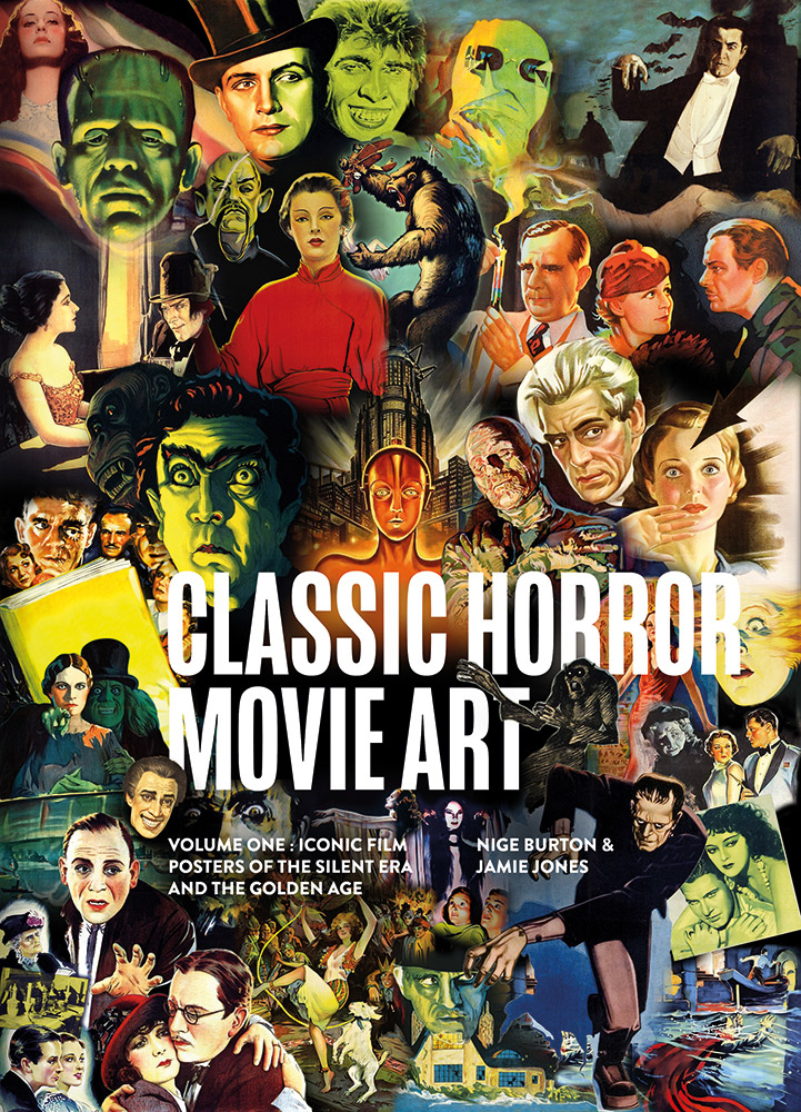 Classic Horror Movie Art Vol 1: Silent Era & Golden Age Book by Classic Monsters
