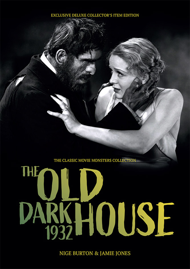 Old Dark House 1932 Ultimate Guide Book