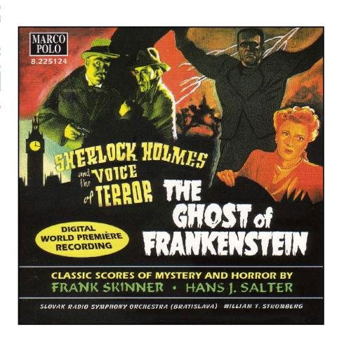 Ghost Of Frankenstein / Sherlock Holmes and the Voice of Terror Soundtrack CD Hans J. Salter / Frank Skinner