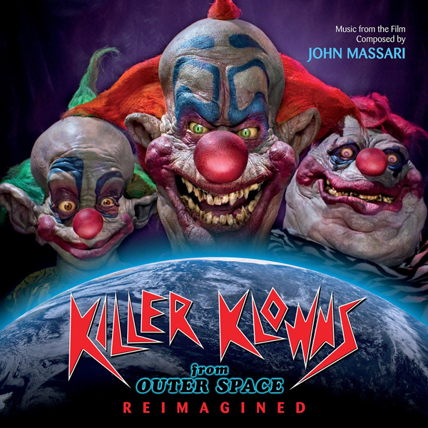 Killer Klowns From Outer Space:Reimagined Soundtrack CD
