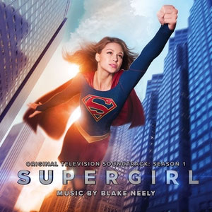 Supergirl TV Series Soundtrack CD Blake Neely