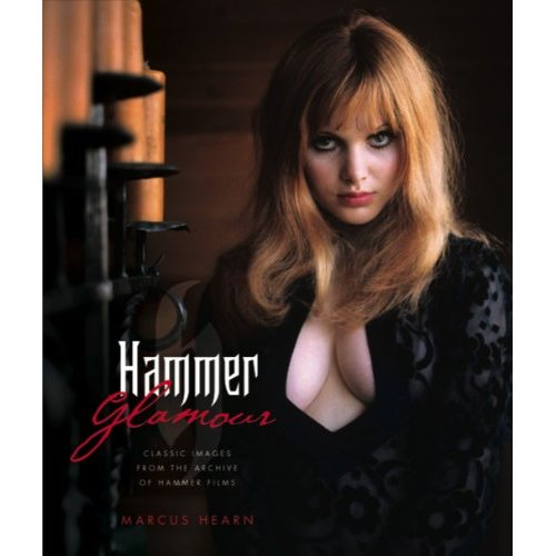 Hammer Glamour: Classic Images From the Archive of Hammer Films Hardcover Book