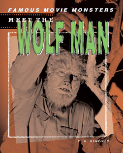Meet the Wolf Man By R. K. Renfield Book
