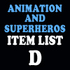Animation & Super Item List: D