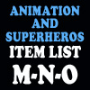 Animation & Super Item List: M-O
