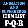 Animation & Super Item List: P-R