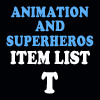Animation & Super Item List: T