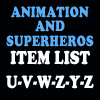Animation & Super Item List: U-Z