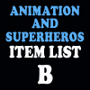 Animation & Super Item List: B