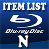 Blu-Ray Item List: N