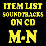 Soundtrack CD Item List: M-N