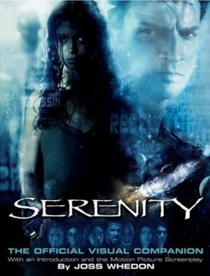 Serenity : The Official Visual Companion