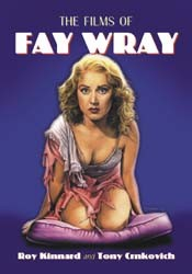 The Films of Fay Wray Softcover Book