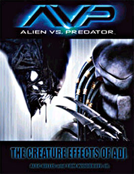 Alien Vs. Predator AVP: The Creature Effects Hardcover Book