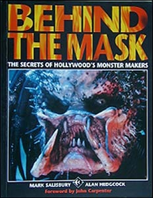 Behind The Mask Book, Stan Winston, Rick Baker, Dick Smith