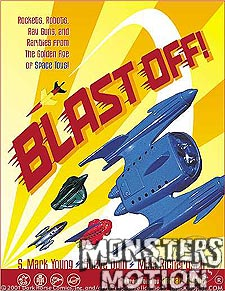 Blast Off Rockets Rayguns Robots and Rarities Book