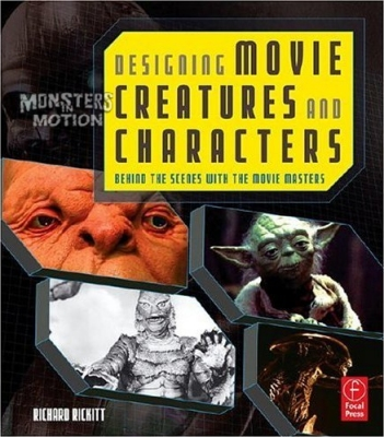 Designing Movie Creatures and Characters: Behind the scenes