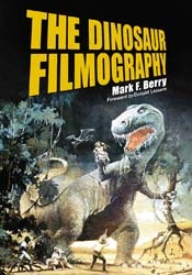 Dinosaur Filmography 500 Page Softcover Book