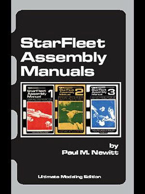 StarFleet Assembly Manuals: Ultimate Modeling Edition Star Trek