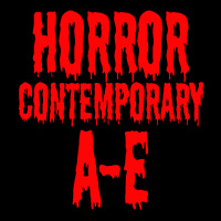 HORROR CONTEMPORARY A-E