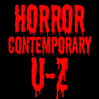 HORROR CONTEMPORARY U-Z