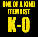 One of a Kind Item List: K-O