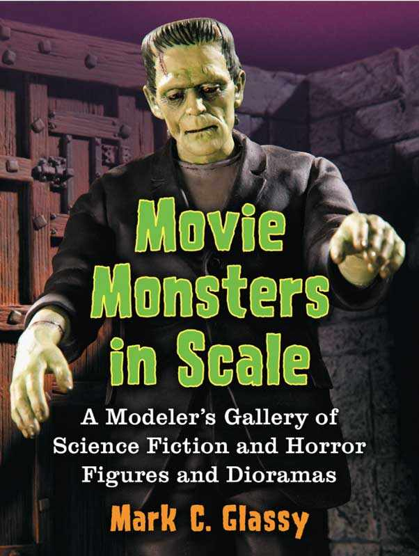 Movie Monsters In Scale Book