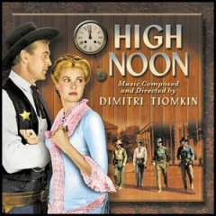 High Noon Soundtrack CD