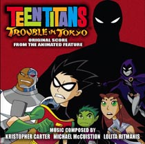 Teen Titans Trouble In Tokyo Soundtrack CD